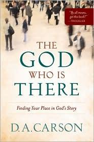 The God Who is There by Carson, D. A.