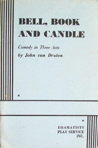 Bell, Book and Candle by Van Druten, John