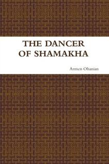 The Dancer of Shamakha by Armen Ohanian