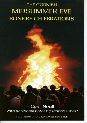 The Cornish midsummer eve bonfire celebrations by Cyril Noall