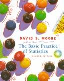 The basic practice of statistics by David S. Moore