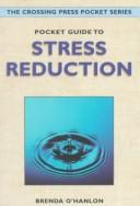Pocket guide to stress reduction by Brenda O'Hanlon