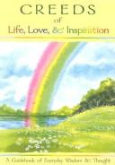 Creeds of life, love & inspiration by [compiled by Blue Mountain Arts].