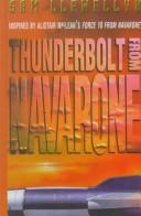 Thunderbolt from Navarone by Sam Llewellyn