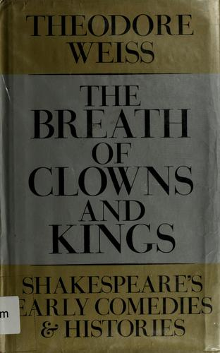 The Breath of Clowns and Kings