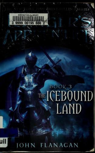 The icebound land by John Flanagan