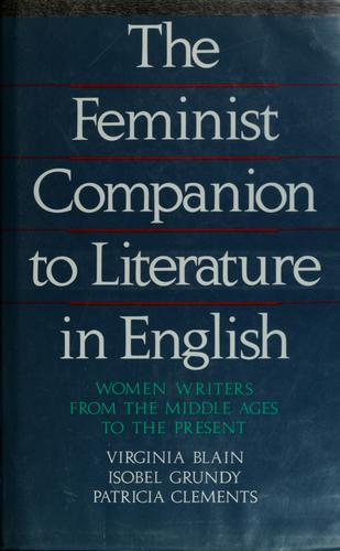 The Feminist companion to literature in English by Virginia Blain
