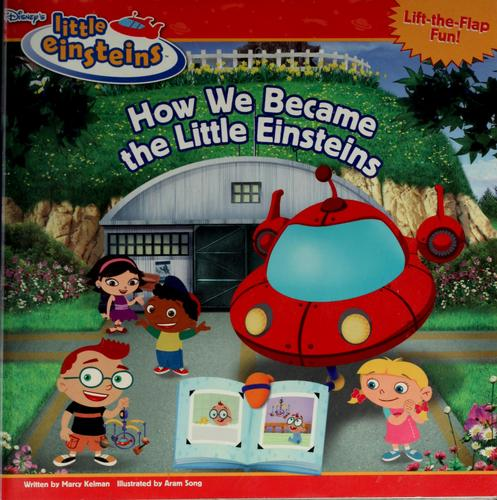 How we became the Little Einsteins by Marcy Kelman