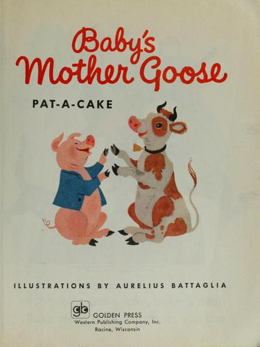 Baby's Mother Goose by Aurelius Battaglia