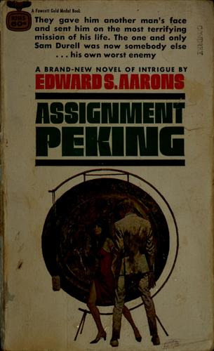 Assignment Peking by Edward S. Aarons