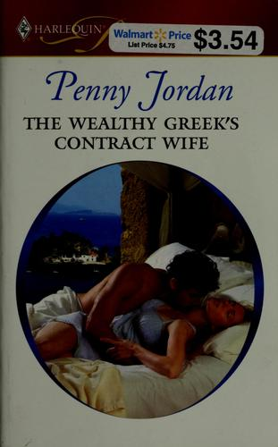 The wealthy Greek's contract wife by Penny Jordan