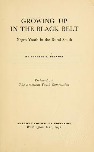 Growing up in the black belt by Charles Spurgeon Johnson