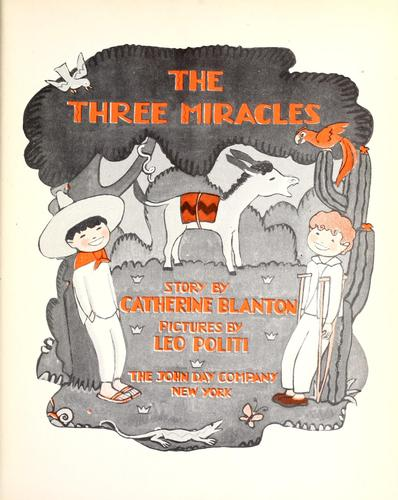 The three miracles by Catherine Blanton