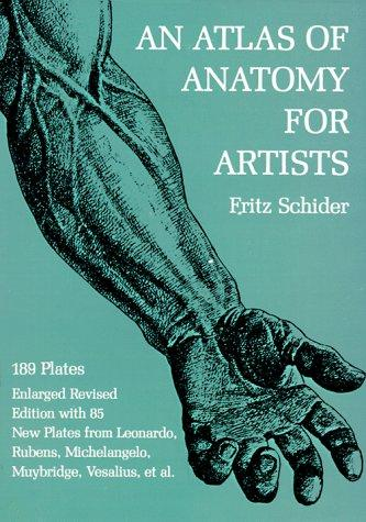 An atlas of anatomy for artists by Fritz Schider