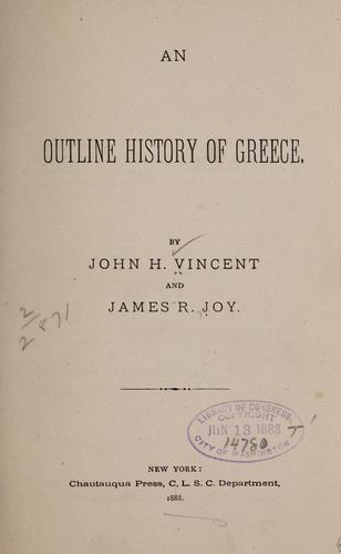 An outline history of Greece by John Heyl Vincent
