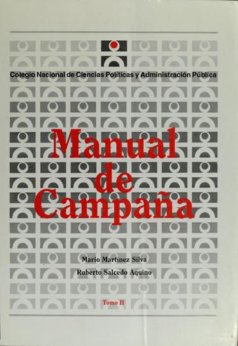 Manual de campaña by Mario Martínez Silva