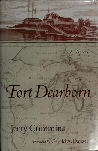 Fort Dearborn by Jerry Crimmins