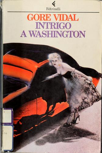 Intrigo a Washington by Gore Vidal