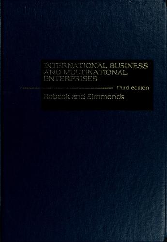 International business and multinational enterprises by Stefan Hyman Robock