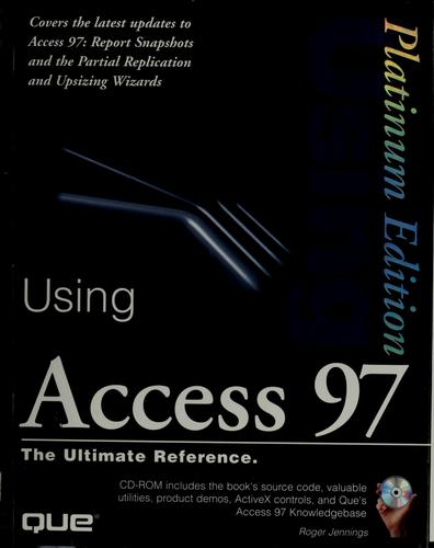Using Access 97 by Roger Jennings