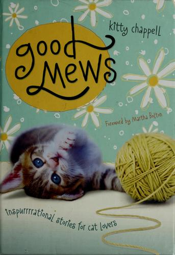 Good mews by Kitty Chappell