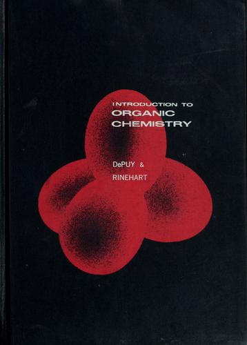 Introduction to organic chemistry by Charles H. DePuy