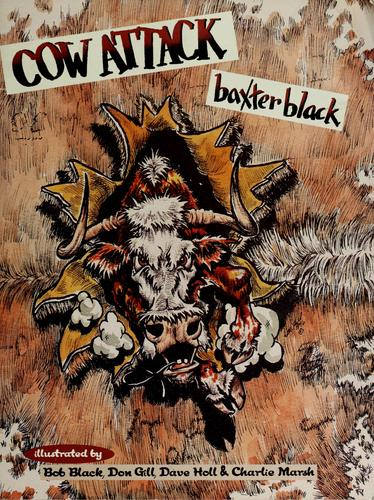 Cow attack by Baxter Black