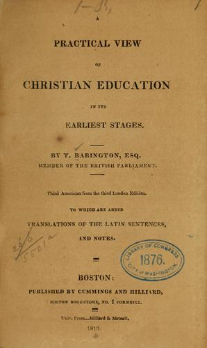 A practical view of Christian education in its earliest stages.