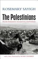 The Palestinians from peasants to revolutionaries by Rosemary Sayigh
