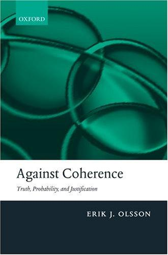 Against coherence by Erik J. Olsson