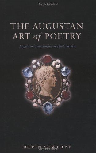 The Augustan art of poetry by Robin Sowerby