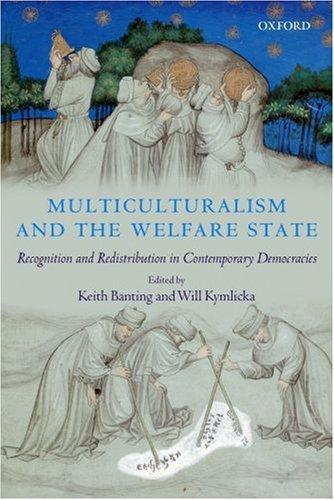 Multiculturalism and the welfare state by