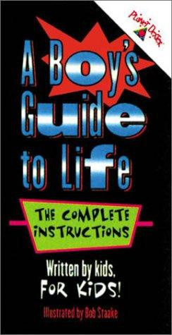 A Boy's Guide to Life by Unauthored