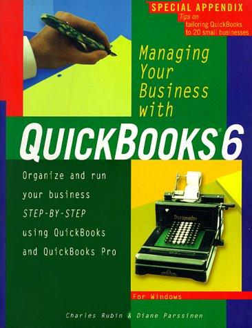 Managing your business with QuickBooks 6 by Charles Rubin