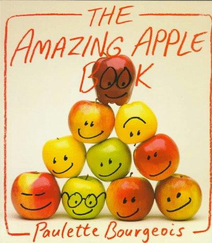 The amazing apple book by Paulette Bourgeois