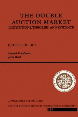 The Double Auction Market by John Rust