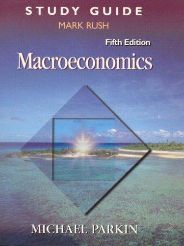 Macroeconomics (Study Guide) by Parkin, Michael