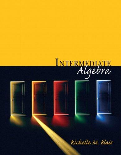 Intermediate Algebra (Blair Developmental Mathematics Series) by Richelle M. Blair
