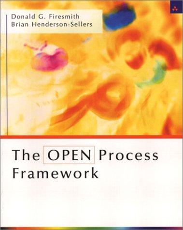 The OPEN Process Framework by Brian Henderson-Sellers