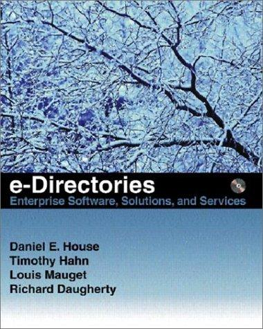 e-Directories by Daniel House, Tim Hahn, Louis Mauget