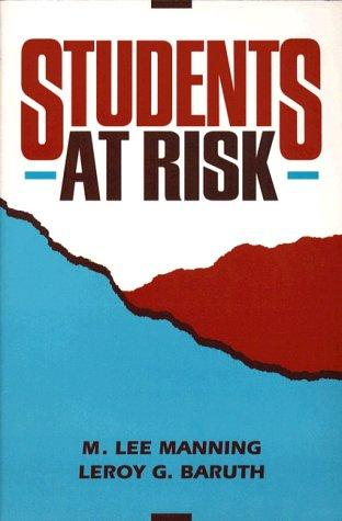 Students at risk by M. Lee Manning
