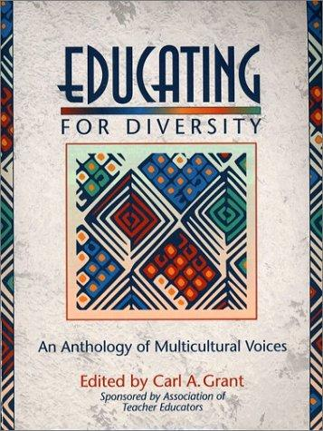 Educating for Diversity by Carl A. Grant