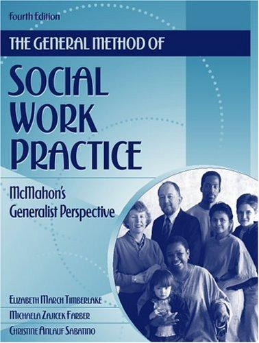The general method of social work practice by Elizabeth M. Timberlake