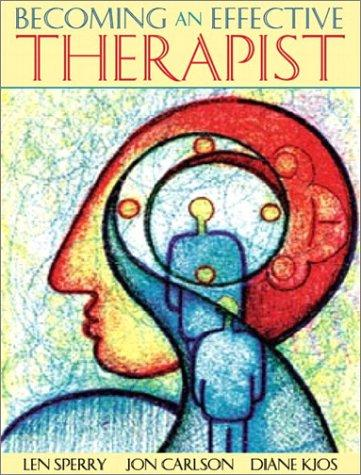 Becoming an Effective Therapist by Jon Carlson