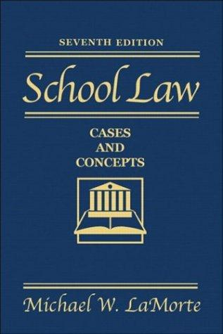 School law by Michael W. La Morte