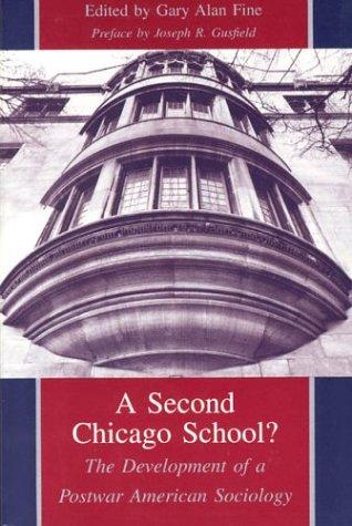 Image 0 of A Second Chicago School?: The Development of a Postwar American Sociology
