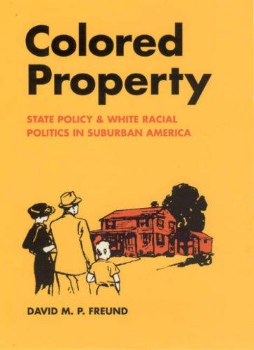 Colored Property by David M. P. Freund