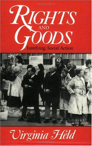 Rights and goods by Virginia Held