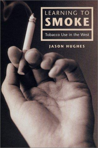 Learning to Smoke by Jason Hughes