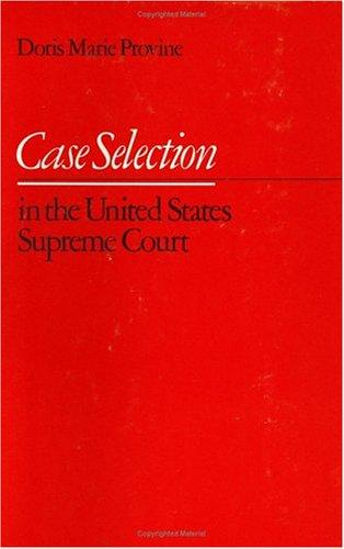 Case selection in the United States Supreme Court